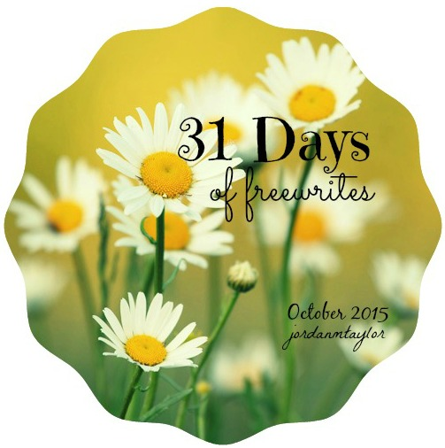 31 Days of Freewrites